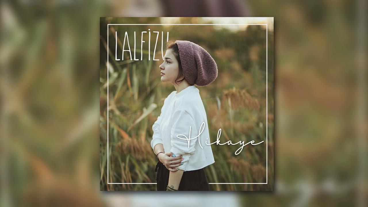 Lalfizu - Hikaye (Official Audio)
