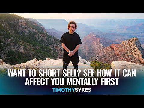 Want to Short Sell? See How It Can Affect You Mentally First