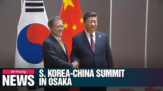Korea-China bilateral summit scheduled on Thursday afternoon in Osaka