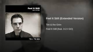 Feel It Still (Extended Version)