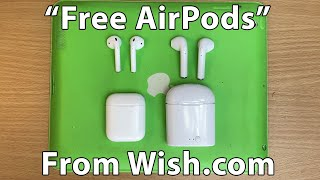 "I got ""Free AirPods"" from Wish.com"