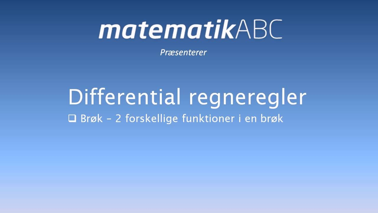 Differentialregning -  Brøkregneregler