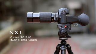 nx1 macro test video with vivitar 70 210mm