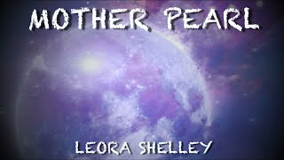 "Leora Shelley Ft. Marcus Viana - ""Mother Pearl"""