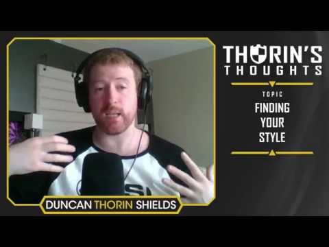 Thorin's Thoughts - Finding Your Style