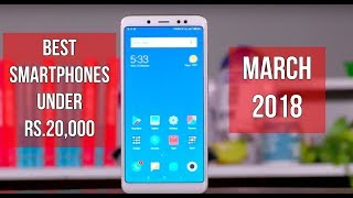 Best Phones Under ₹ 20,000 (March 2018) | Digit.in