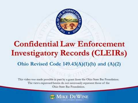 Confidential Law Enforcement Investigatory Records (CLEIRs)