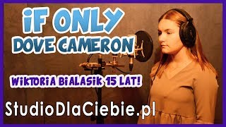 If Only - Dove Cameron - Descendants (cover by Wiktoria Białasik) #1246