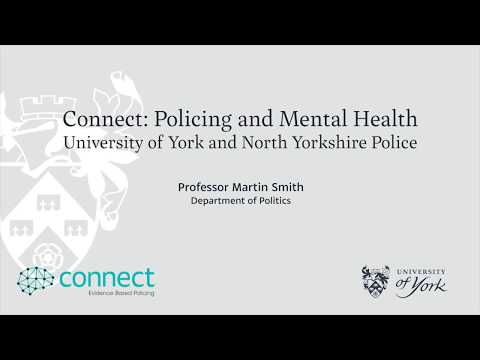 Connect: Policing and Mental Health (University of York and North Yorkshire Police)