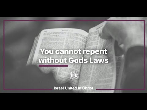 The Israelites: You Cannot Repent Without Gods Law