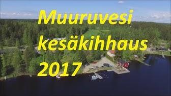 Muuruvesi kesäkihhaus 2017