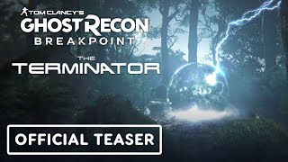 Tom Clancy's Ghost Recon Breakpoint - Official Terminator Teaser Trailer