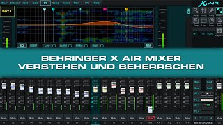 Hands On Behringer X Air - Ausschnitte aus dem Tutorial
