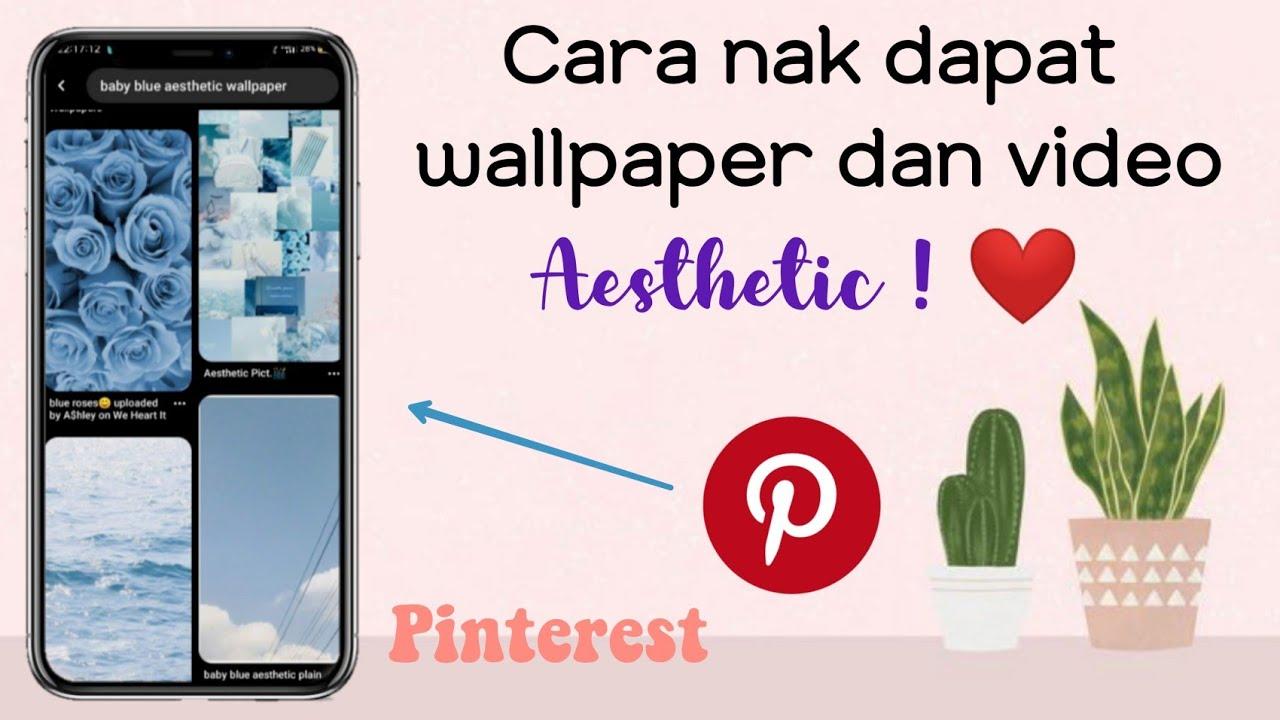 How To Get Aesthetic Wallpaper On Pinterest Youtube