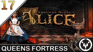 QUEENS FORTRESS | American McGee's Alice | 17