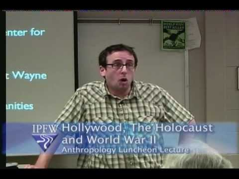 Hollywood, the Holocaust, and WWII - Steven A. Carr