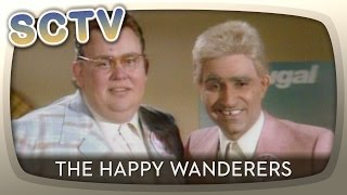 SCTV - The Happy Wanderers