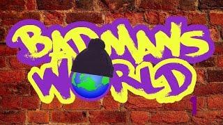 Badmans World 1 Ramadan