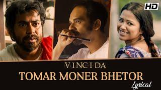 Tomar Moner Bhetor | Lyrical | Vinci Da |Noble |Rudranil |Sohini |Ritwick |Anupam |Srijit |SVF Music