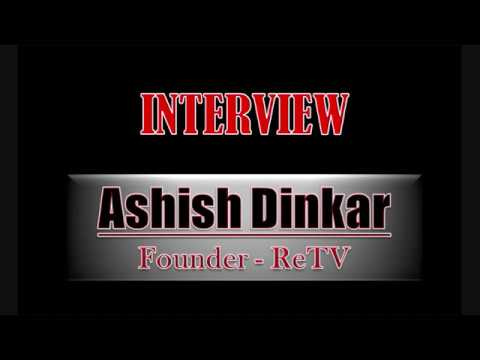 ReTV Founder Ashish Dinkar's Interview with International Business Times, India