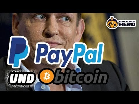 Paypal Bitcoin - AKZEPTIERT PAYPAL BITCOIN JETZT? - Peter Thiel für Bitcoin...