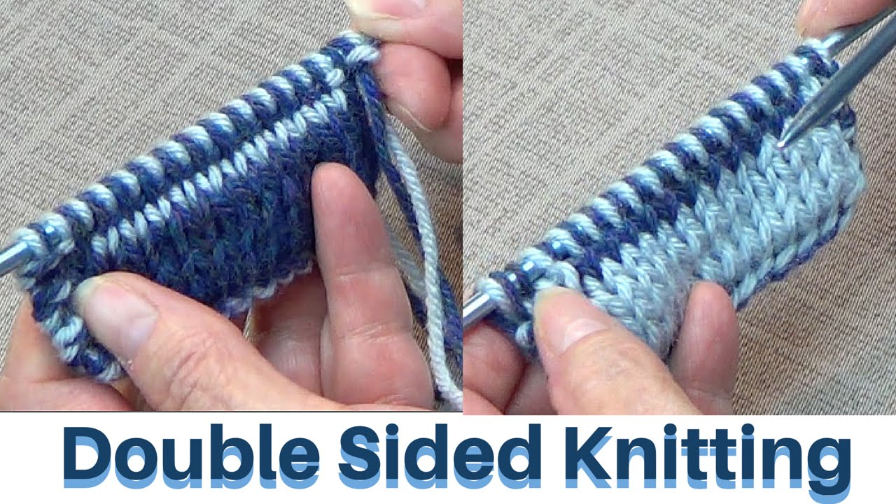 Double Sided Knitting - YouTube