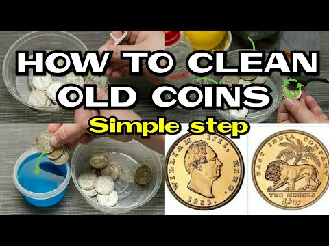 How to clean old coins || How to clean old coins without damaging them at home