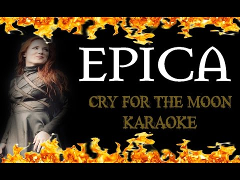 EPICA - Cry For The Moon (KARAOKE HD)