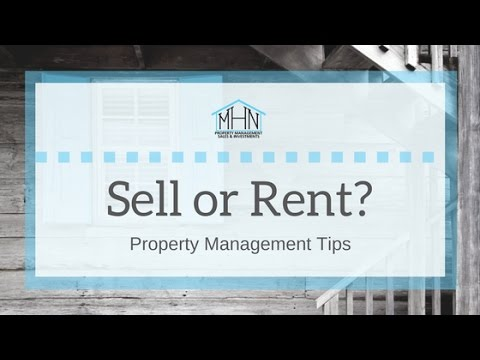 Should You Sell Or Rent Your Home San Antonio Property Management Tips