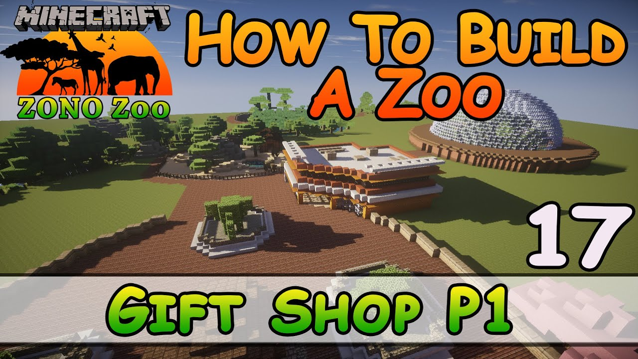 Zoo In Minecraft Gift Shop P1 How To Build E17 Z One N Only Youtube