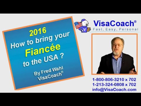 2016: How to get Fiance Visa to the USA Gen 41