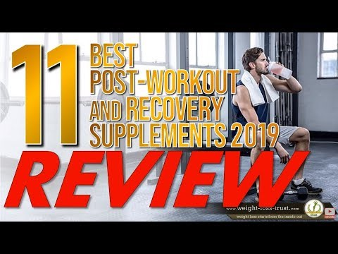 11 Best Post Workout & Recovery Supplements 2020 REVIEW