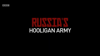 Скандальный фильм BBC  о российских футбольных фанатах(В четверг 16 февраля британский общедоступный канал BBC Two показал фильм «Армия хулиганов России». В структур..., 2017-02-17T16:45:32.000Z)