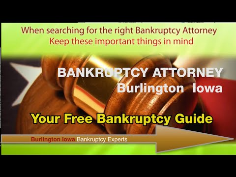 Bankruptcy Attorney Burlington, IA  : Call Tel :319-536-1752