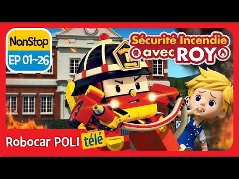 Sécurité incendie avec ROY | NON STOP 01~26 | Robocar POLI télé | Robocar POLI Français