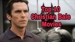 Top 10 Christian bale movies