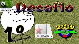 Liga Dream League Soccer - Desafio - [Firts Touch United - Jochy01 TV]