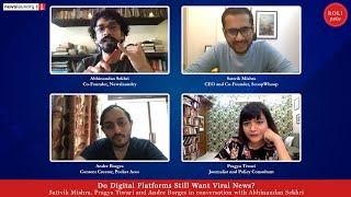 Do Digital Platforms Still Want Viral News?-Sattvik Mishra, Andre Borges, Pragya Tiwari & Abhinandan