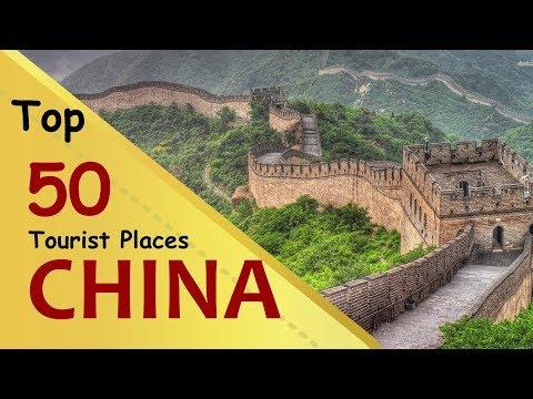 """CHINA"" Top 50 Tourist Places | China Tourism"