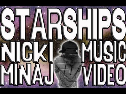 Starships (Music Video)
