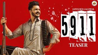 5911 (Teaser) Jatinder Gagowal | Cov Kidd | Aman Jaluria | Xeem Paj Nruag Vwj 2021 | 5911 Cov Ntaub Ntawv