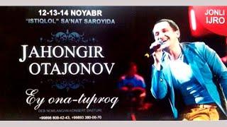 Скачать Jahongir Otajonov Ey Ona Tuproq Nomli Konsert Dasturi 2014