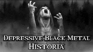 La historia del Black Metal Depresivo