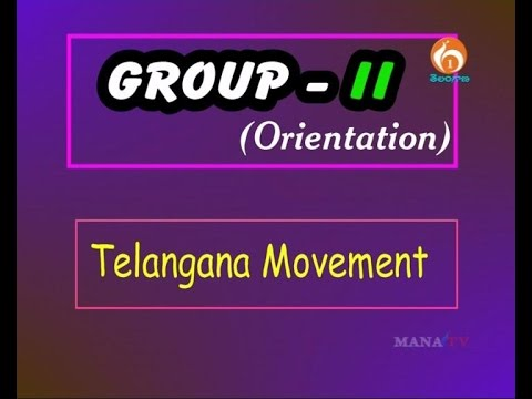 TELANGANA MOVEMENT- Group 2