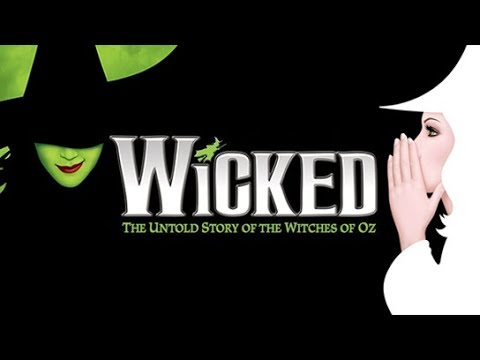 WICKED The Musical: My Notes & Quotes