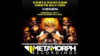 Guyver, Costa Pantazis - Vienen (Original Mix) [Metamorph Recordings]