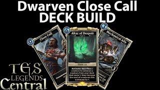 dwarven close call deck build the elder scrolls legends 4k video