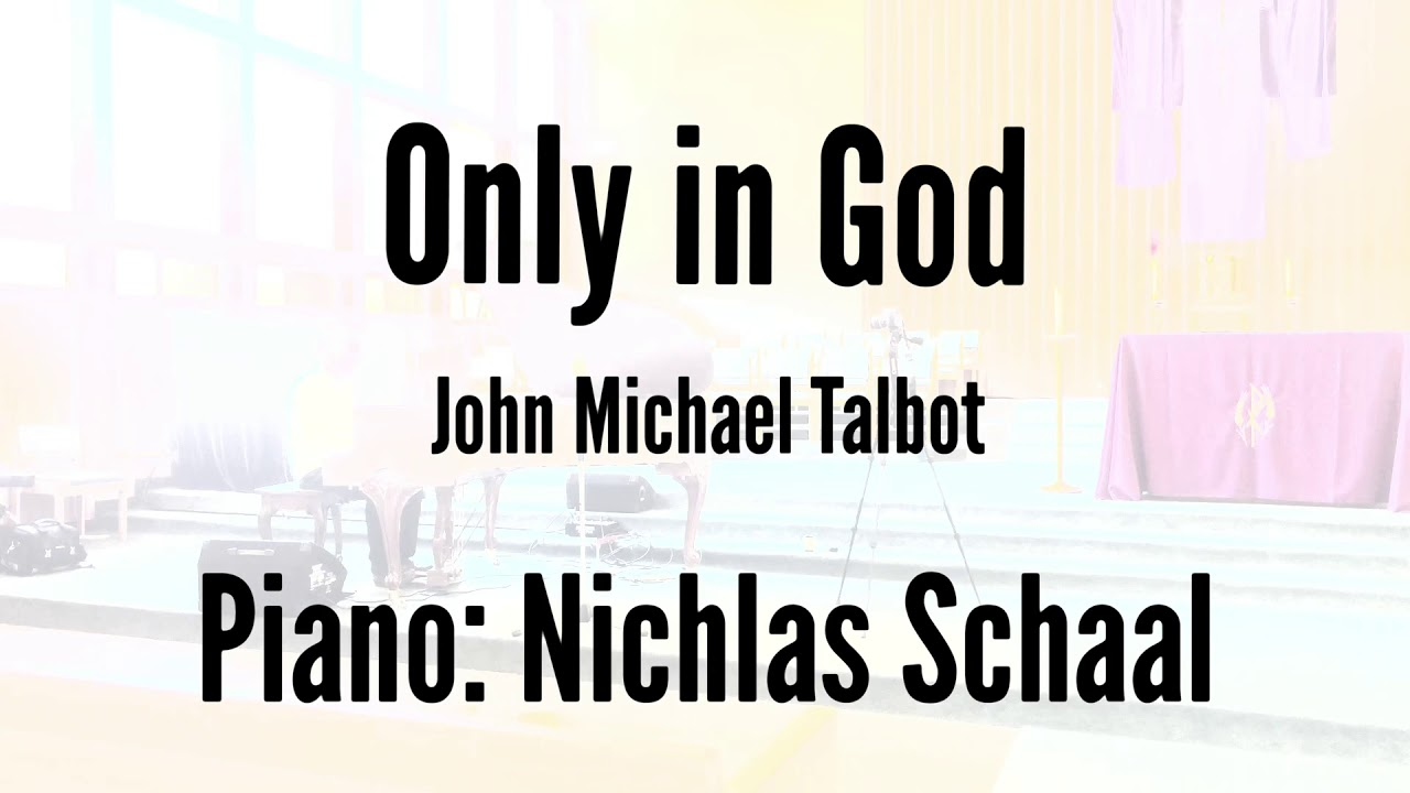 Only In God_Piano Solo