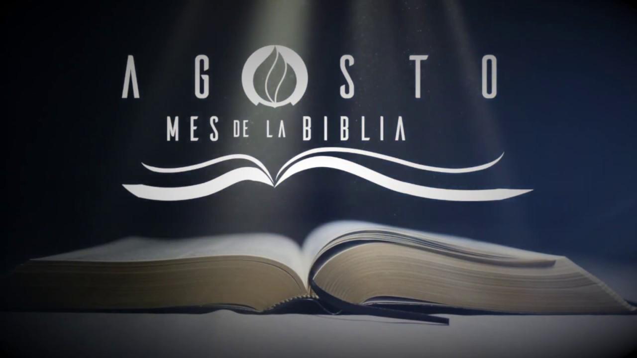 Agosto es el mes de la Biblia - YouTube