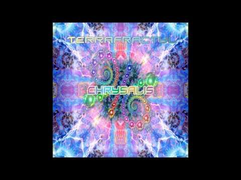 Terrafractyl - Chrysalis (Full Album)